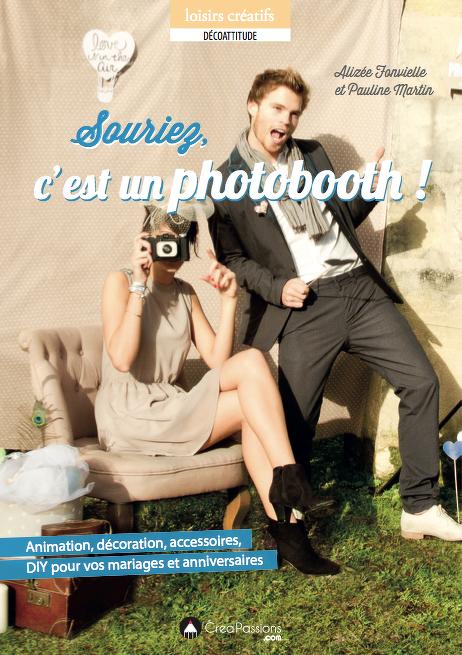 souriez c'est un photobooth animation fete de famille mariage anniversaire par Alizée Fonvielle Modaliza photogrpahe et Pauline Martin Baby pops party creapassions